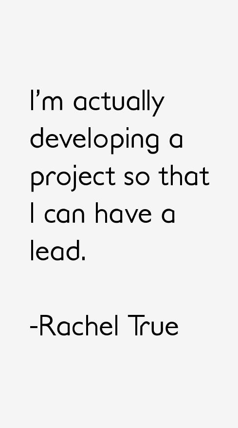 Rachel True Quotes