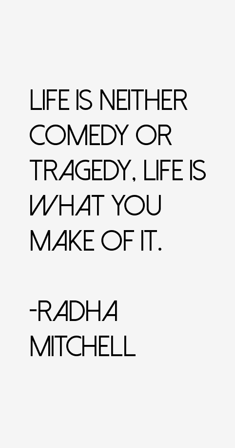 Radha Mitchell Quotes