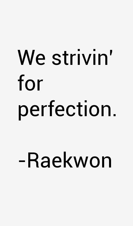 Raekwon Quotes