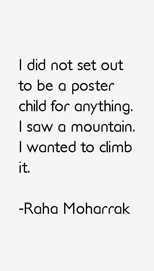 Raha Moharrak Quotes