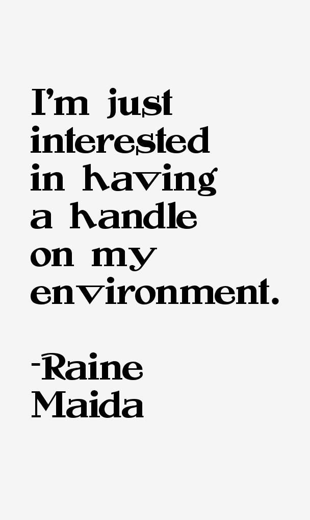 Raine Maida Quotes