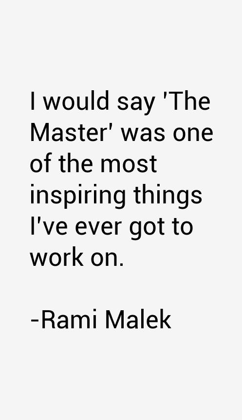 Rami Malek Quotes