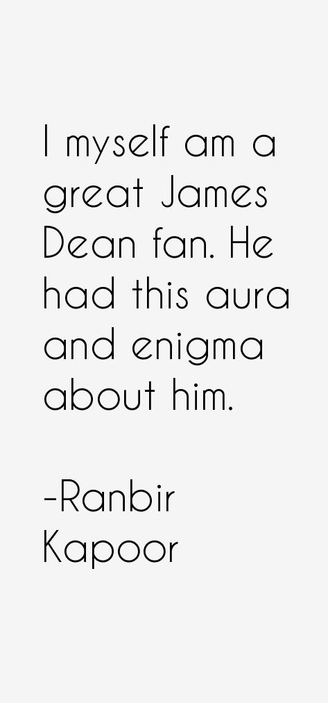 Ranbir Kapoor Quotes