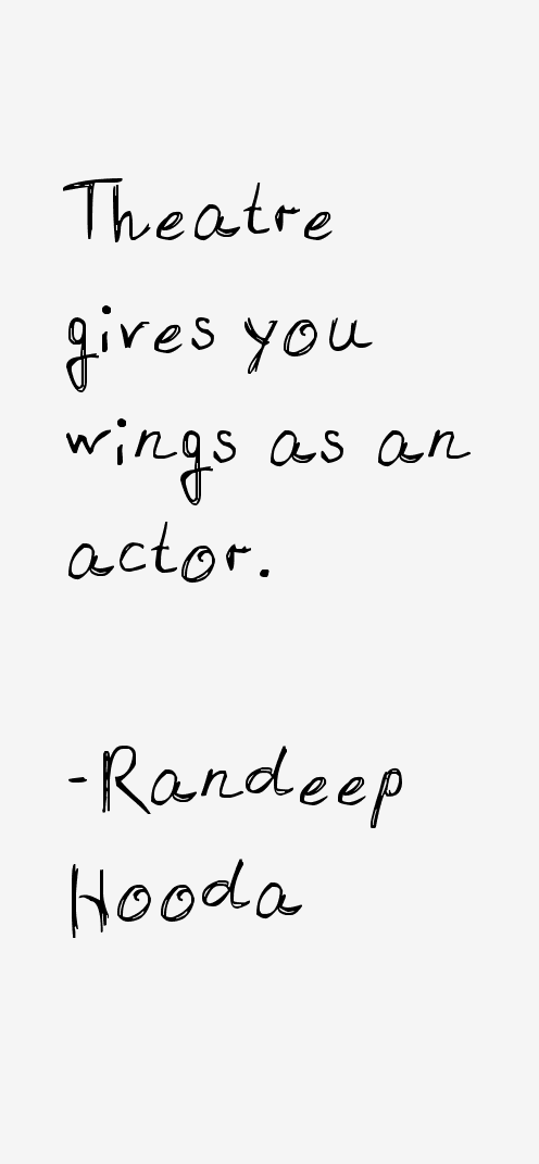 Randeep Hooda Quotes