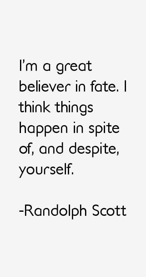 Randolph Scott Quotes