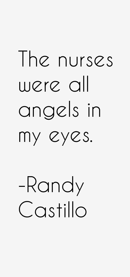 Randy Castillo Quotes