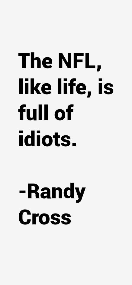 Randy Cross Quotes