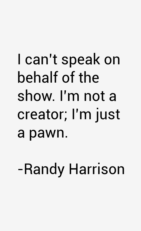 Randy Harrison Quotes