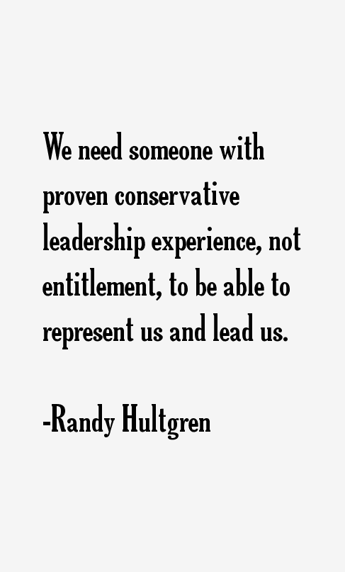 Randy Hultgren Quotes