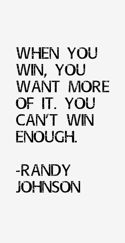 Randy Johnson Quotes