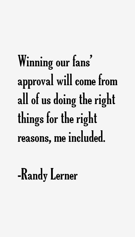 Randy Lerner Quotes