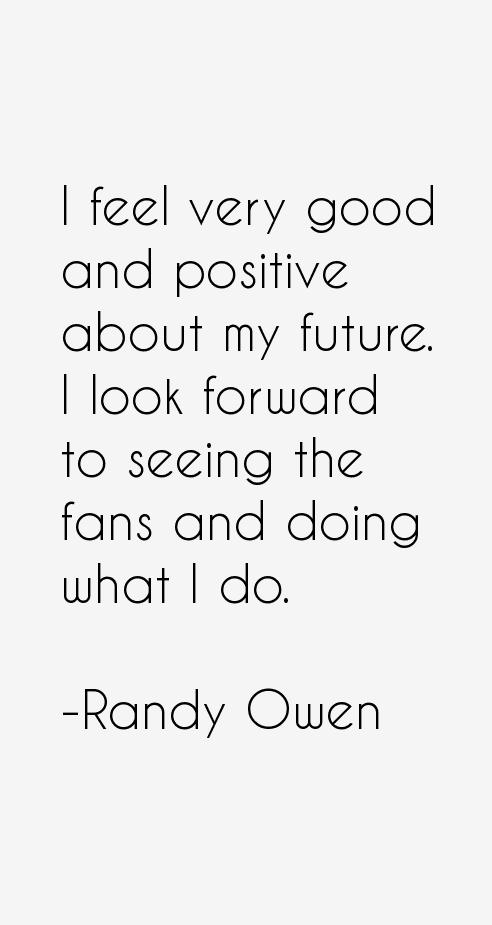 Randy Owen Quotes