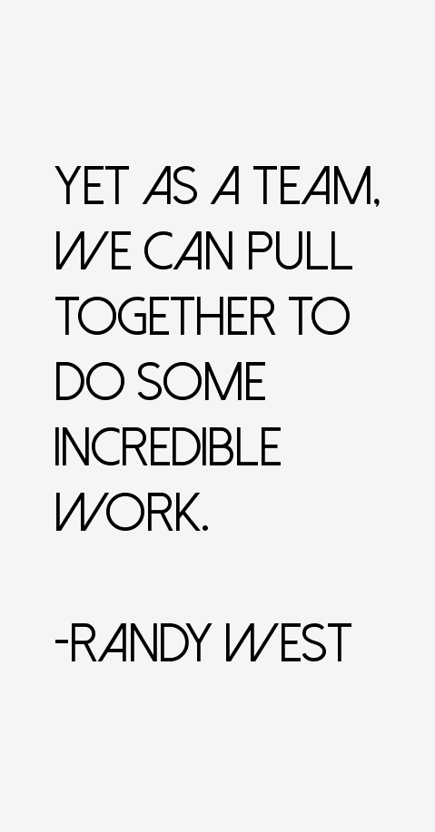 Randy West Quotes