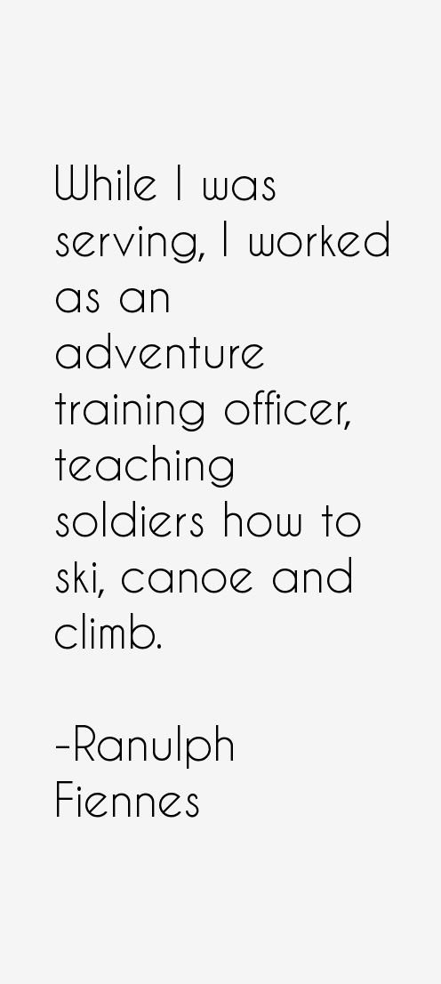 Ranulph Fiennes Quotes