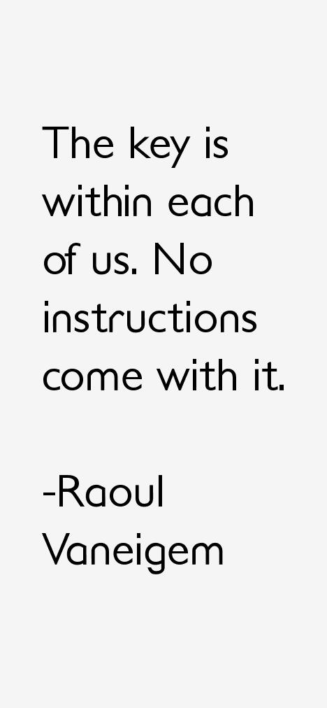 Raoul Vaneigem Quotes