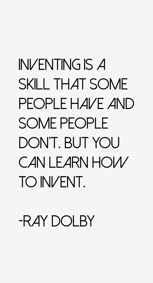 Ray Dolby Quotes