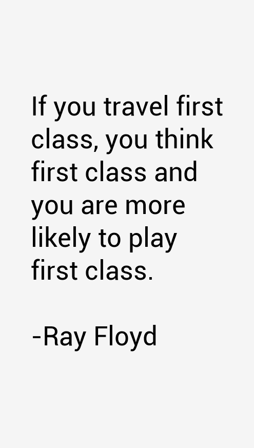 Ray Floyd Quotes