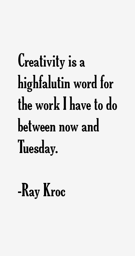 Ray Kroc Quotes