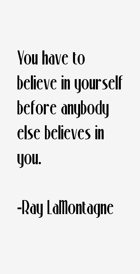 Ray LaMontagne Quotes