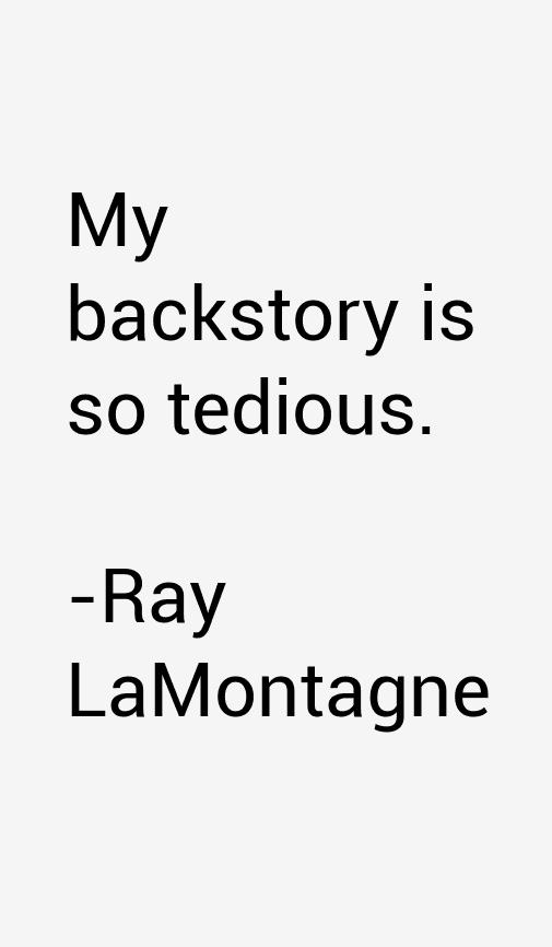 Ray LaMontagne Quotes