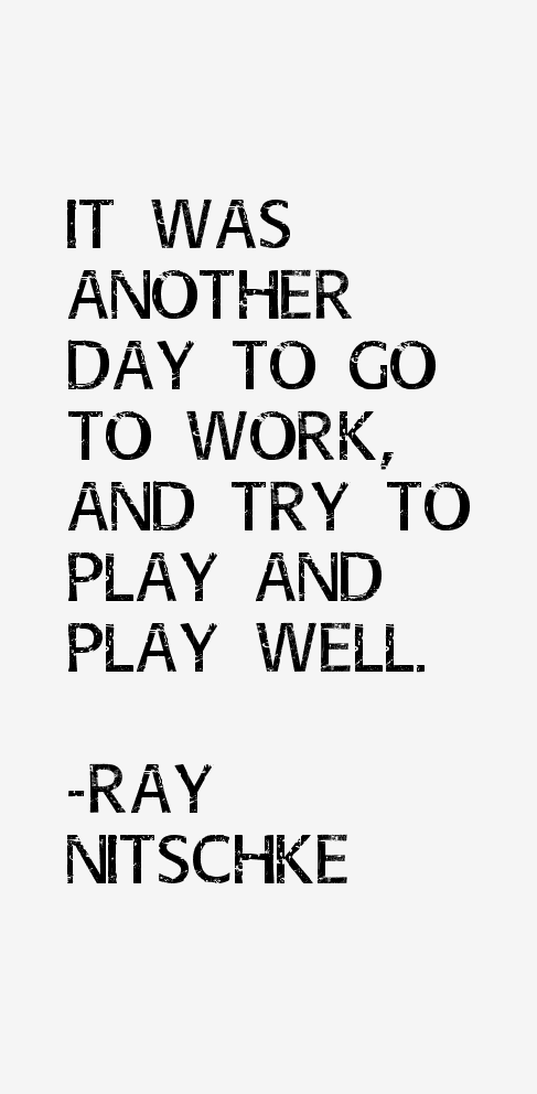 Ray Nitschke Quotes