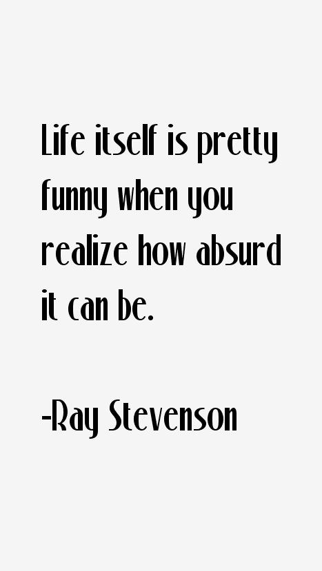 Ray Stevenson Quotes
