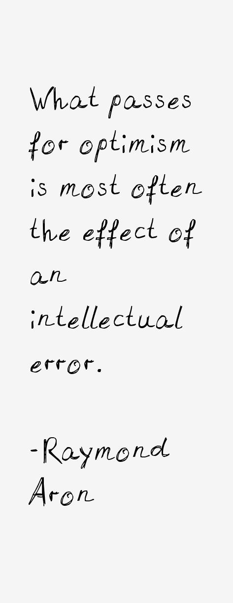 Raymond Aron Quotes