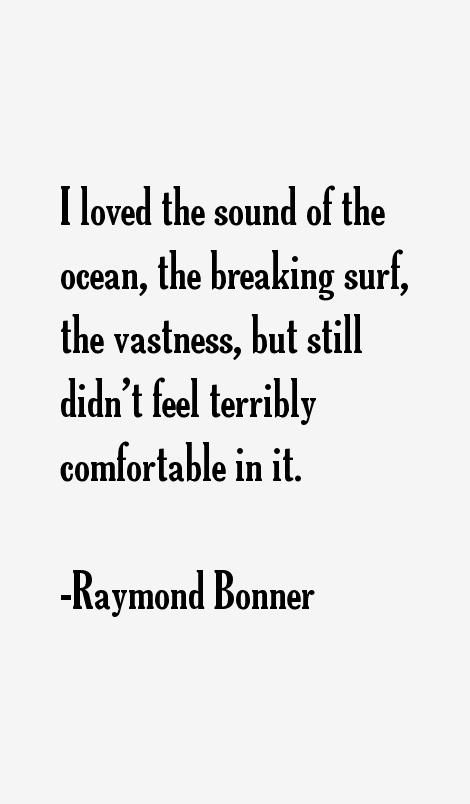 Raymond Bonner Quotes