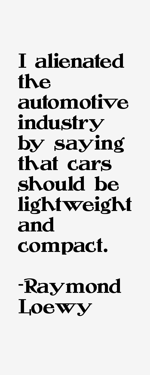 Raymond Loewy Quotes