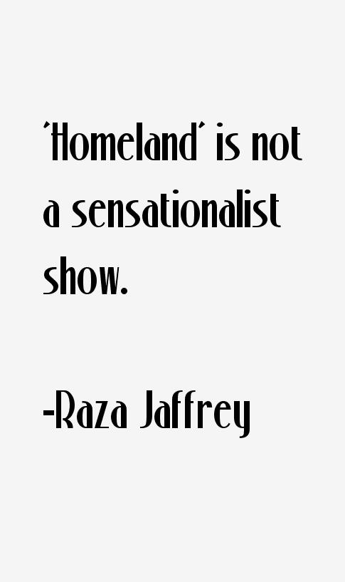 Raza Jaffrey Quotes
