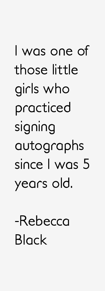 Rebecca Black Quotes