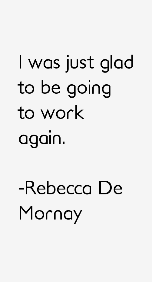 Rebecca De Mornay Quotes