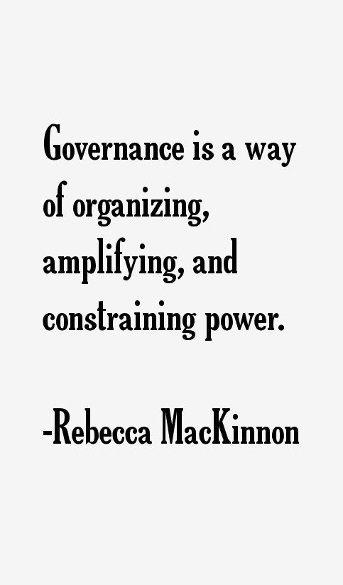 Rebecca MacKinnon Quotes