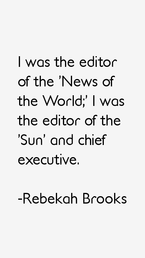 Rebekah Brooks Quotes