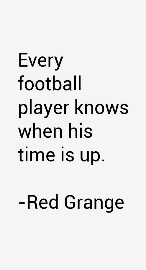 Red Grange Quotes