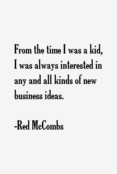 Red McCombs Quotes