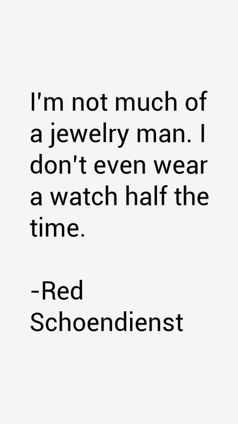 Red Schoendienst Quotes