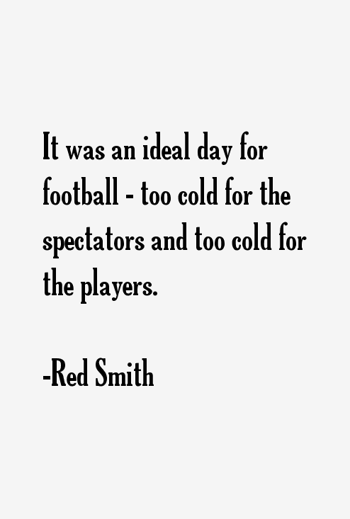 Red Smith Quotes