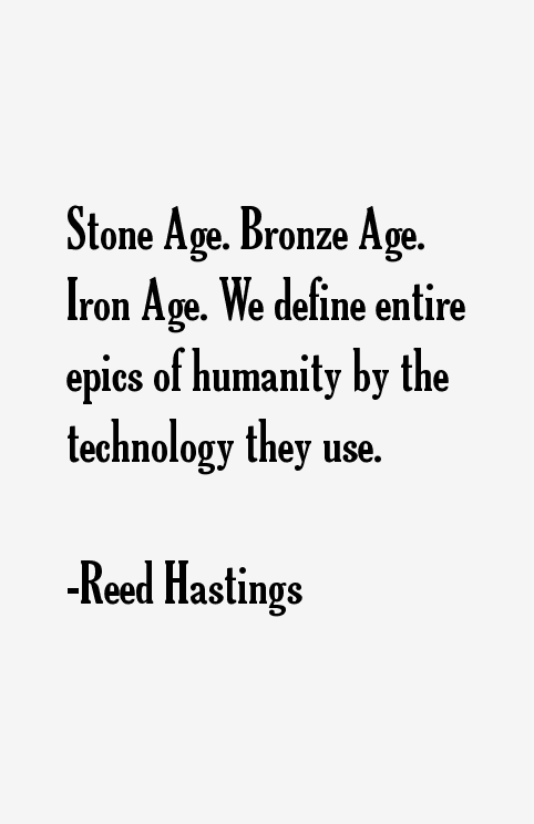 Reed Hastings Quotes