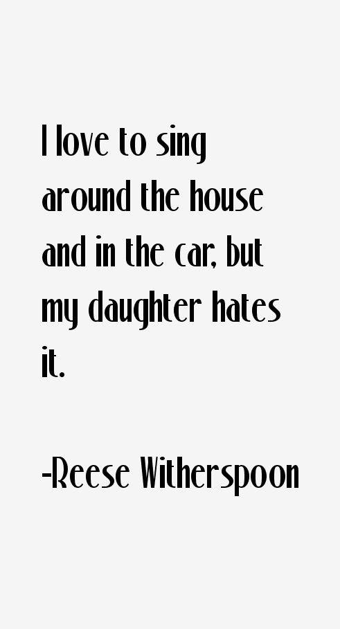 Reese Witherspoon Quotes