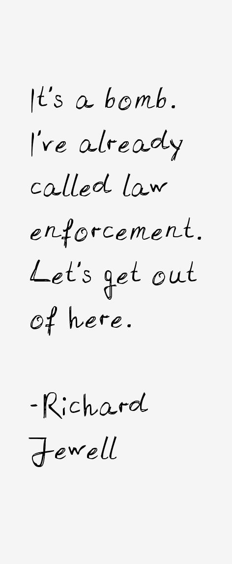 Richard Jewell Quotes & Sayings