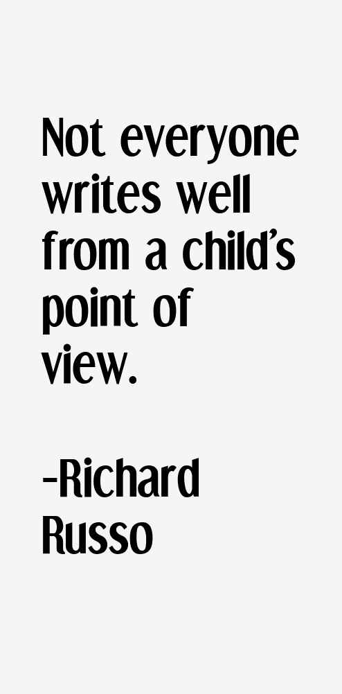 a response and analysis of the whores child by richard russo Is author richard russo a russo's books are like russo tidily describes this dichotomy in the story monhegan light, from his collection the whore's child.