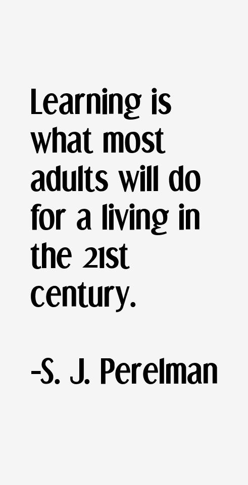 S. J. Perelman Quotes
