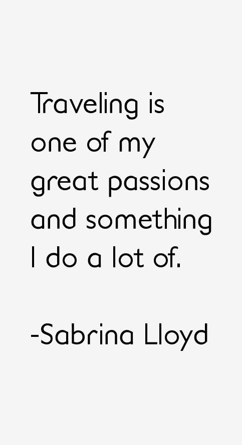 Sabrina Lloyd Quotes