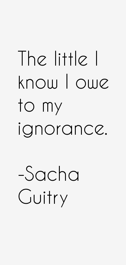 Sacha Guitry Quotes