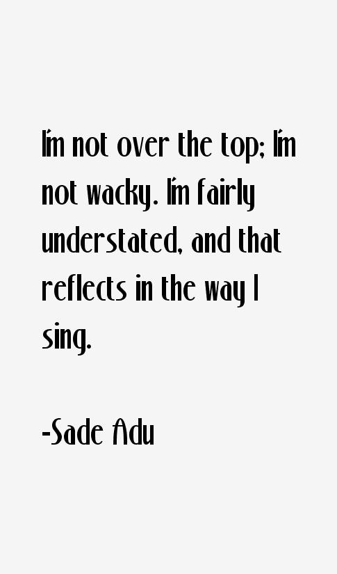 Sade Adu Quotes