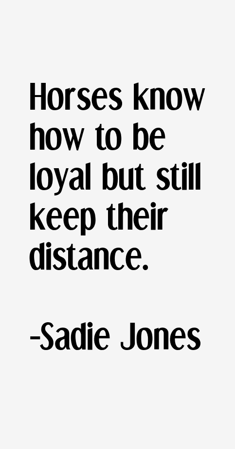 Sadie Jones Quotes