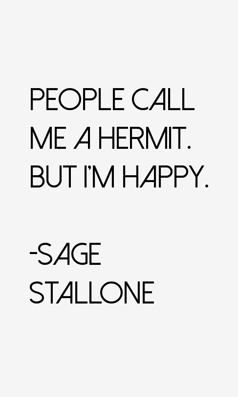 Sage Stallone Quotes