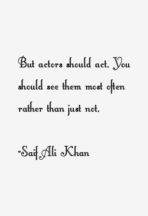 Saif Ali Khan Quotes