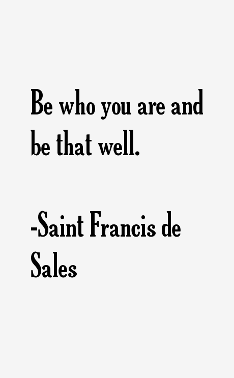 Saint Francis de Sales Quotes